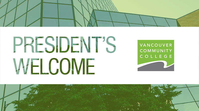 VCC Downtown campus Dunsmuir building with logo and text overlay: President's Welcome